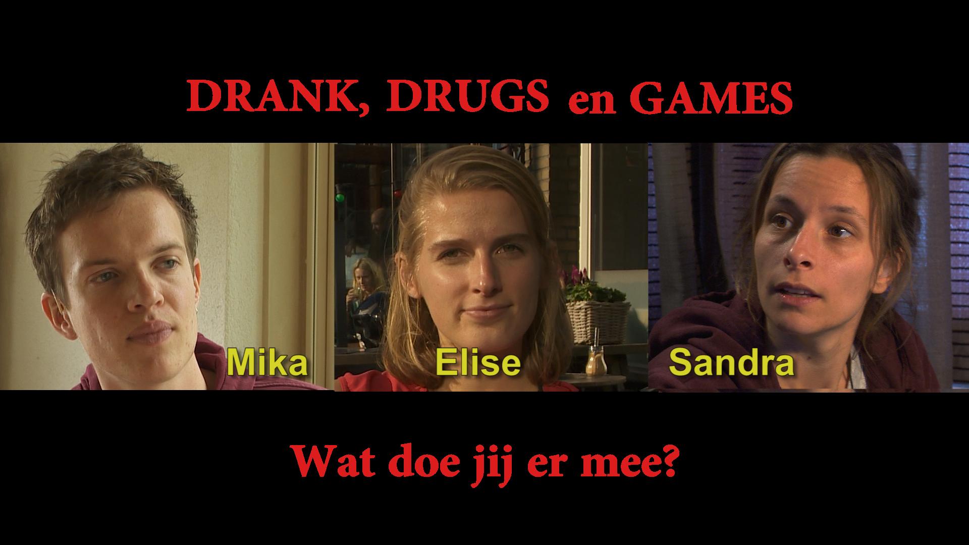 Drank, Drugs en Games